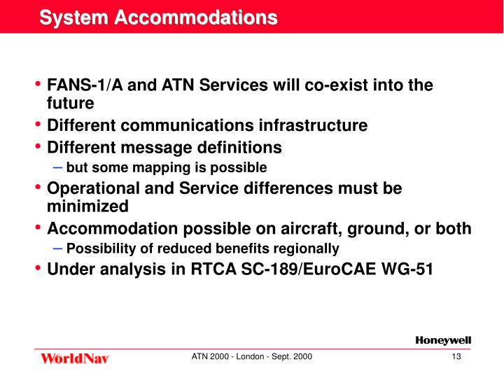 System Accommodations