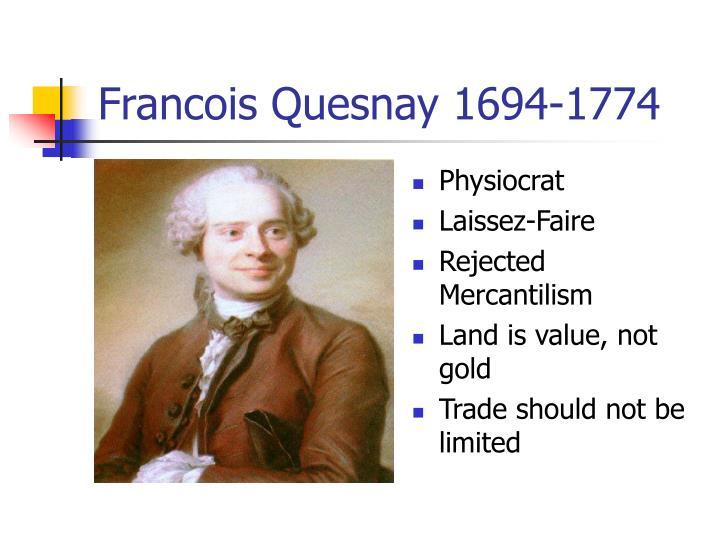 Francois Quesnay 1694-1774