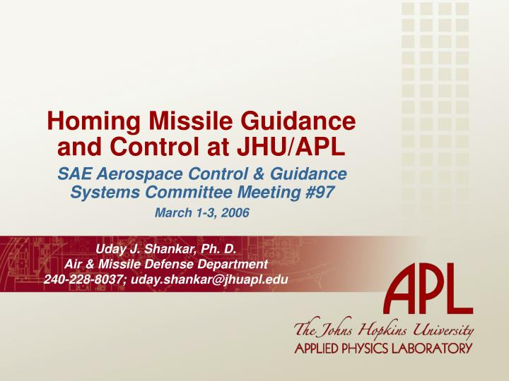 Homing missile guidance and control at jhu apl