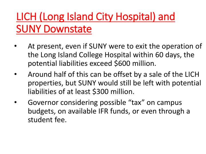 LICH (Long Island City Hospital) and SUNY Downstate