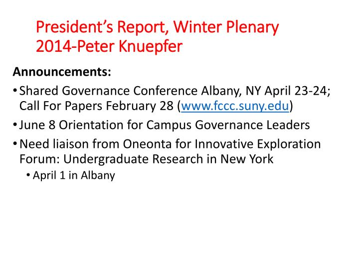 President s report winter plenary 2014 peter knuepfer