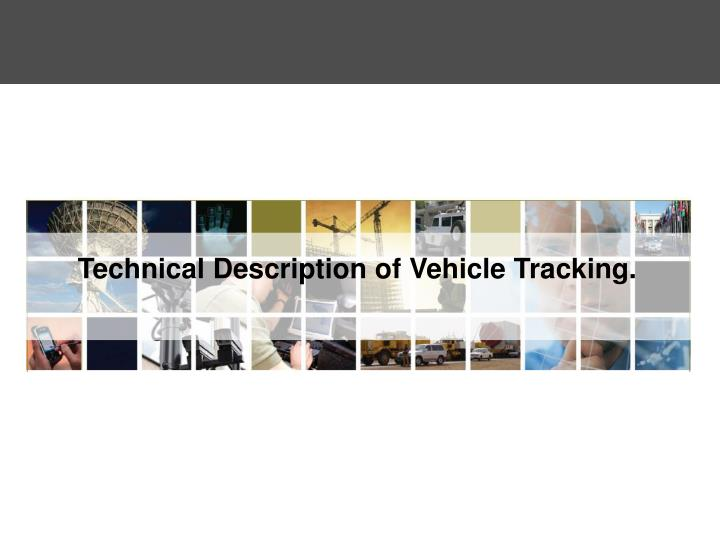 Technical Description of Vehicle Tracking.
