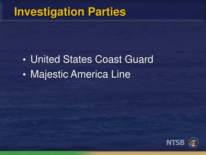 Investigation Parties