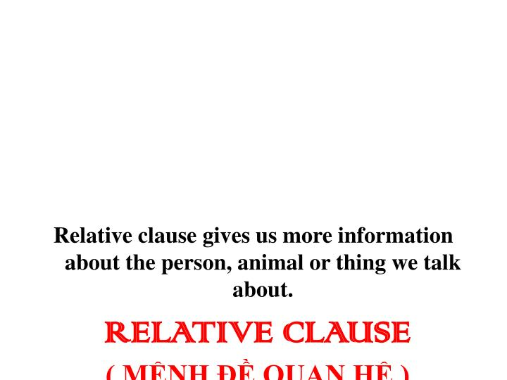 Relative clause m nh quan h