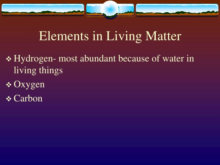 Elements in Living Matter