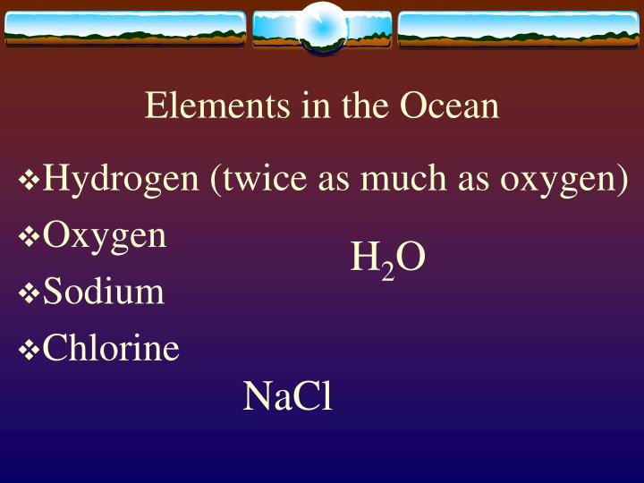 Elements in the Ocean