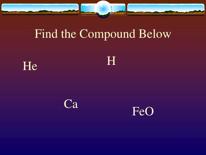 Find the Compound Below
