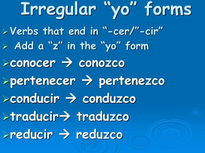 Irregular yo forms1