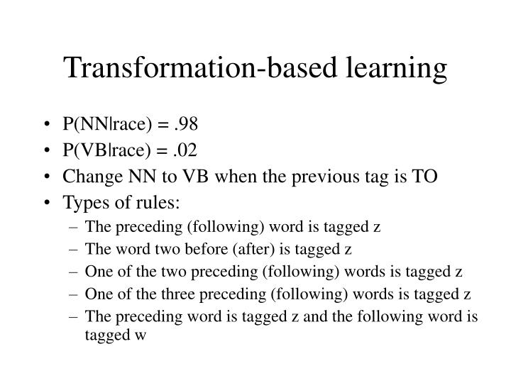 Transformation-based learning