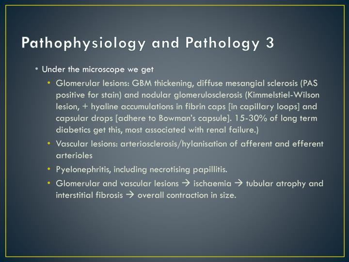 Pathophysiology and Pathology 3
