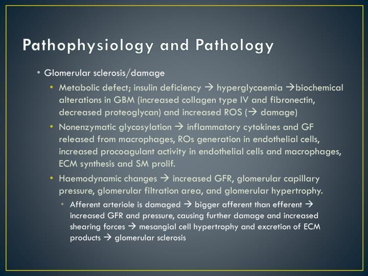 Pathophysiology and Pathology