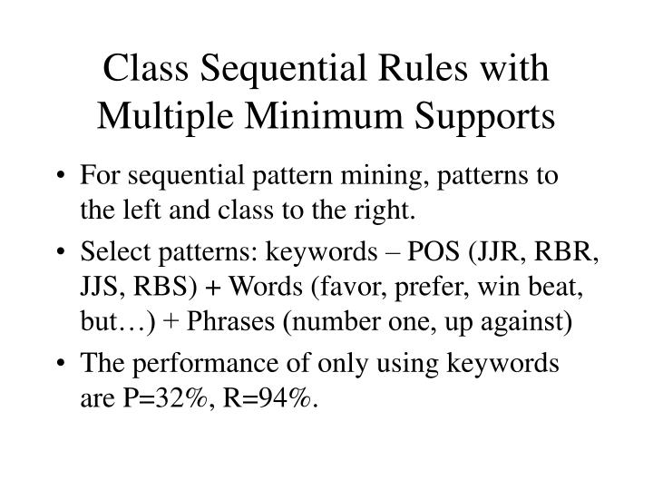 Class Sequential Rules with Multiple Minimum Supports