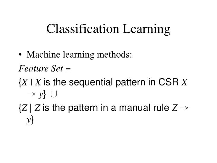 Classification Learning