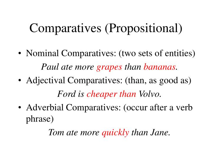 Comparatives (Propositional)