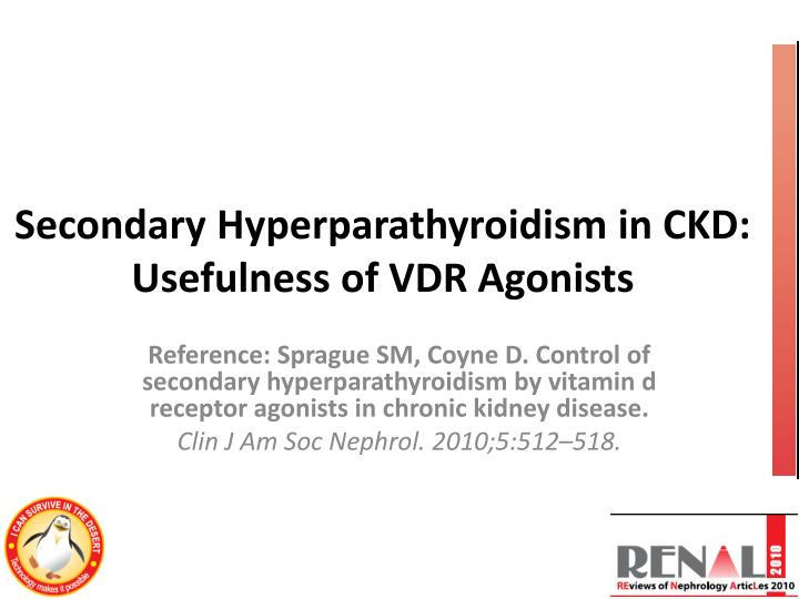 ppt secondary hyperparathyroidism in ckd usefulness of