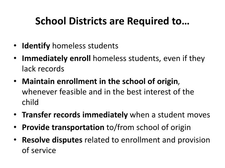 School Districts are Required to…
