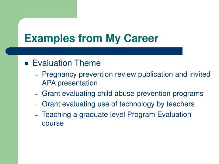 Examples from My Career