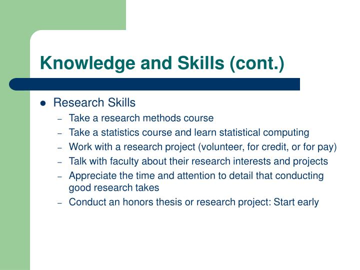 Knowledge and Skills (cont.)
