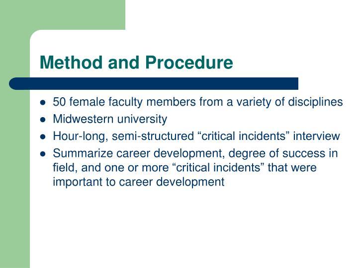 Method and Procedure