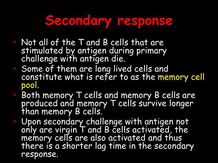 Secondary response