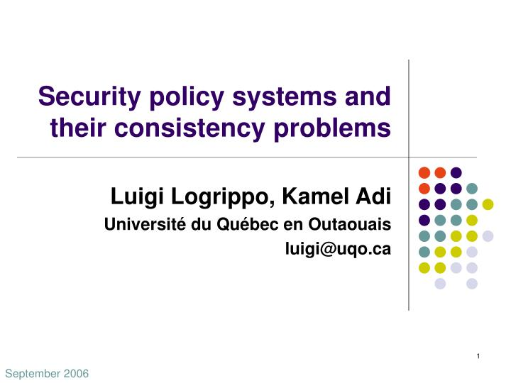 security policy systems and their consistency problems n.