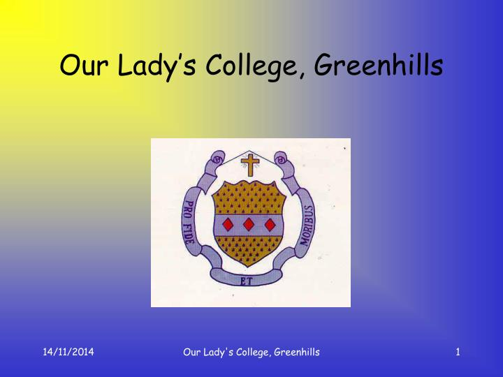 Our lady s college greenhills