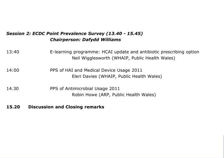 Session 2: ECDC Point Prevalence Survey (13.40 - 15.45)