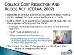 college cost reduction and access act ccraa 2007