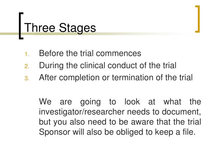 Three Stages