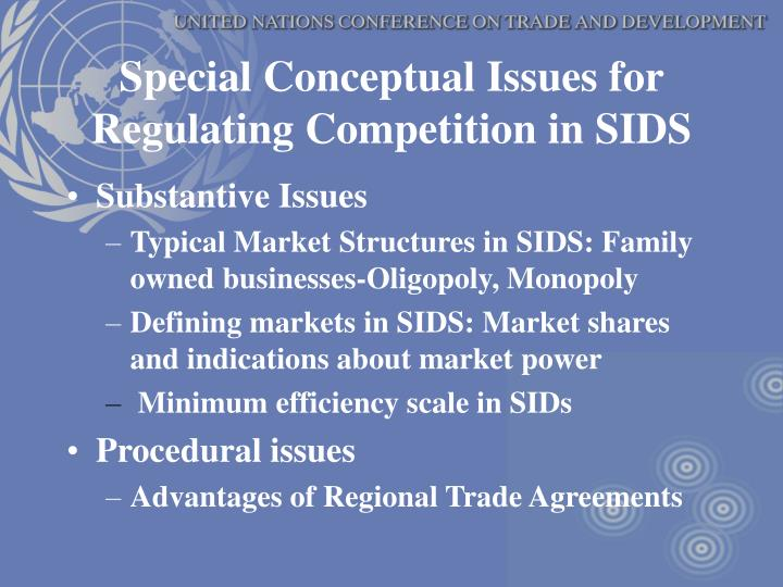 Special Conceptual Issues for Regulating Competition in SIDS