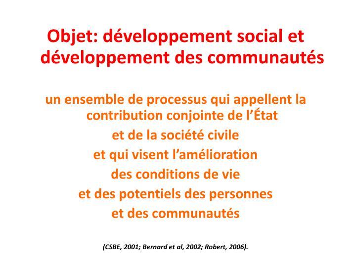 Objet: développement social et développement des communautés