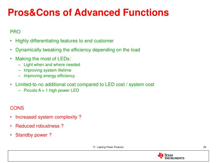 Pros&Cons of Advanced Functions