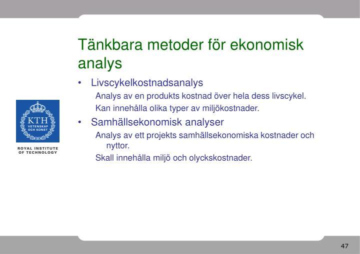 Tänkbara metoder för ekonomisk analys