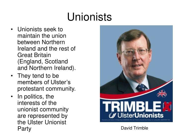 Unionists