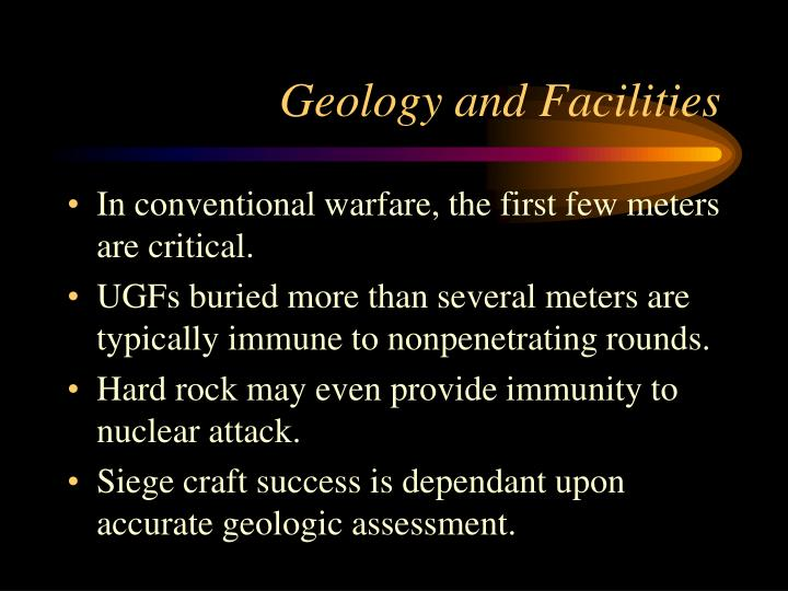 Geology and Facilities