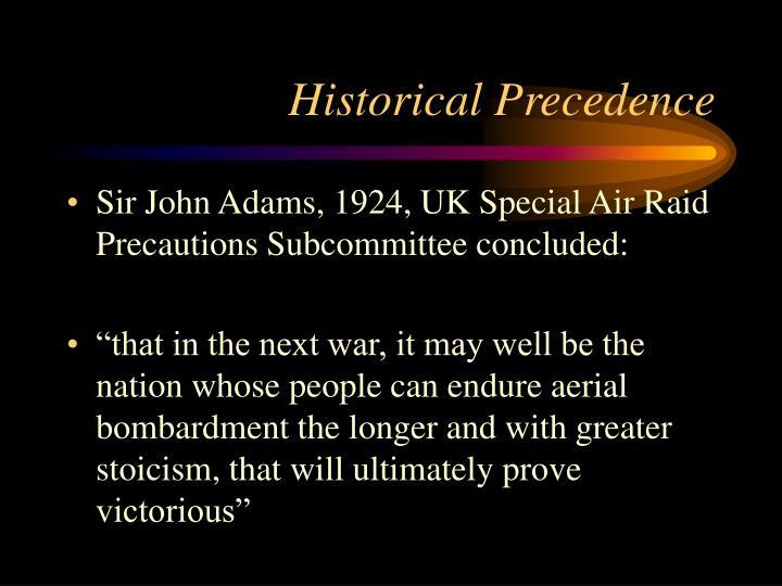 Historical Precedence