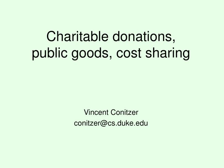 charitable donations public goods cost sharing