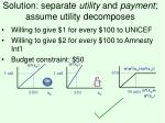 solution separate utility and payment assume utility decomposes