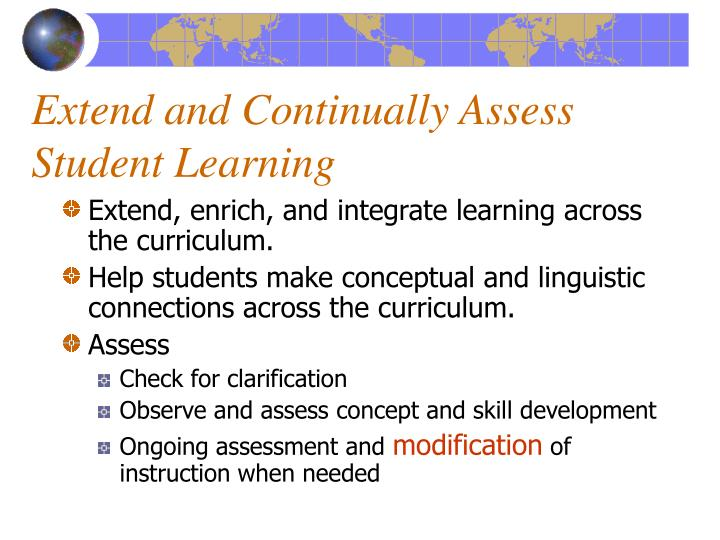 Extend and Continually Assess Student Learning