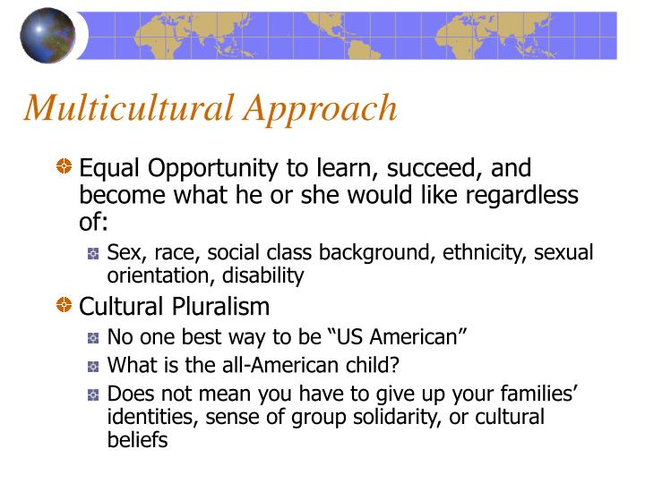 Multicultural Approach
