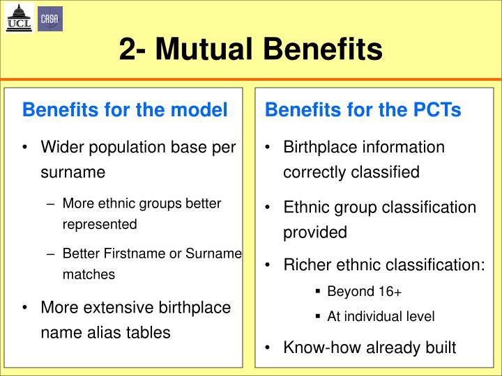 2- Mutual Benefits