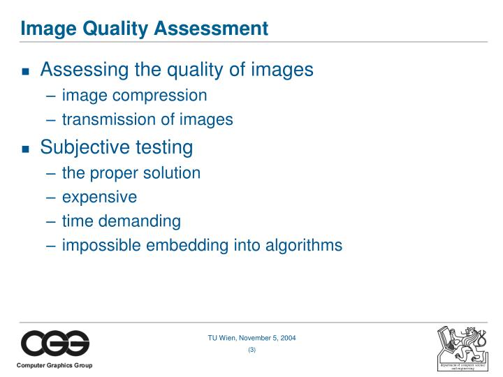 Image quality assessment