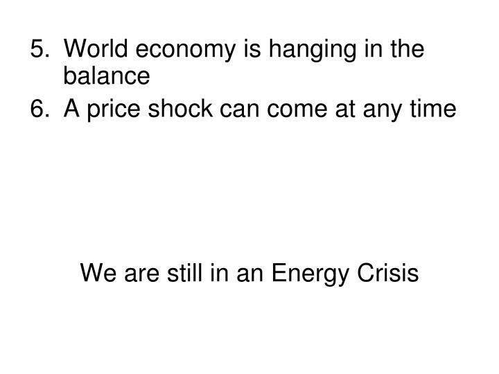 World economy is hanging in the balance