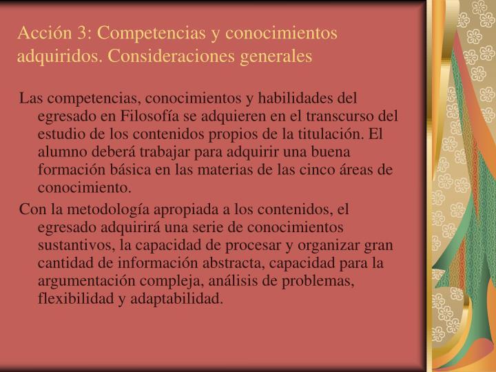 Acción 3: Competencias y conocimientos adquiridos. Consideraciones generales