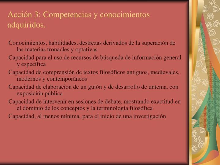 Acción 3: Competencias y conocimientos adquiridos.