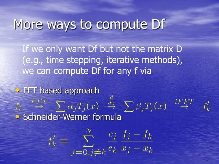 More ways to compute Df