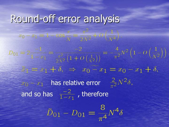 Round-off error analysis