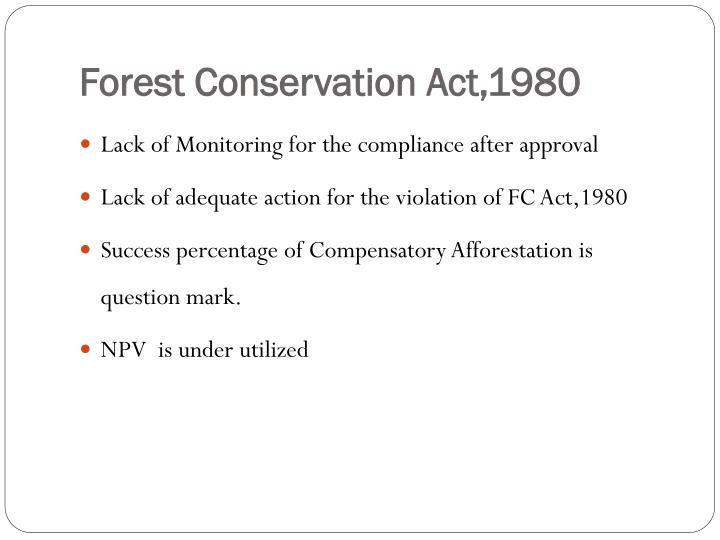 Forest Conservation Act,1980