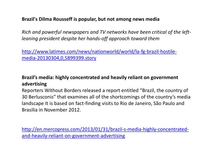 Brazil's Dilma Rousseff is popular, but not among news media