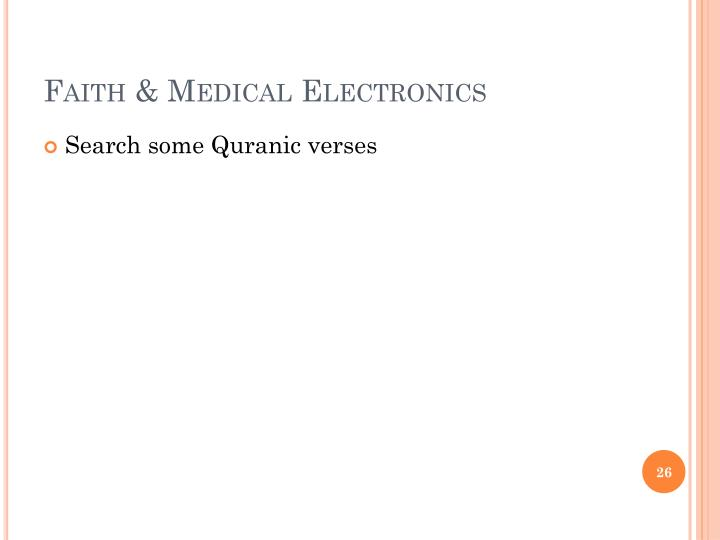Faith & Medical Electronics
